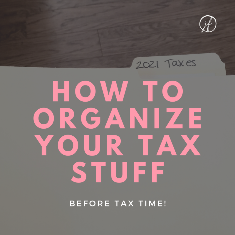 Getting your taxes organized doesn't need to be a challenge. With a few simple tweaks you can organize taxes easier this year!